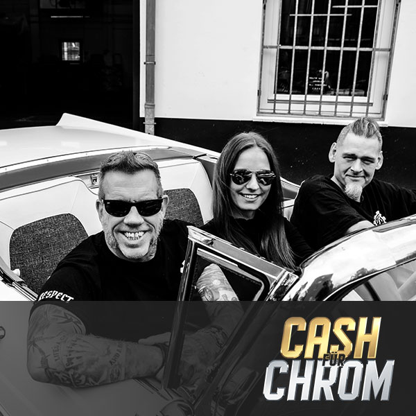 Cash für Chrom