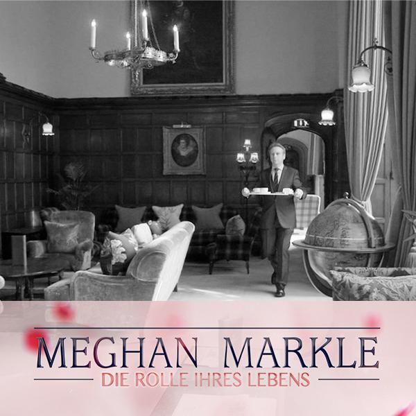 Meghan Markle – Die Rolle ihres Lebens