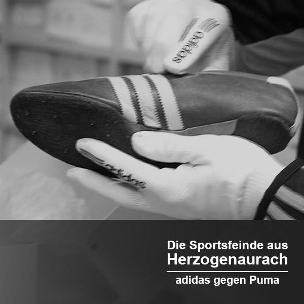 Die Sportsfeinde aus Herzogenaurach – adidas gegen Puma